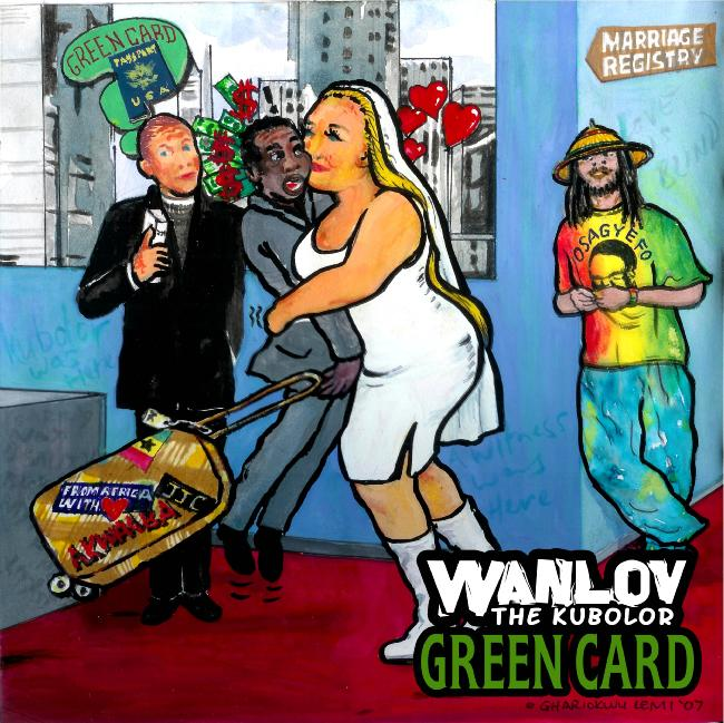 Green Card by Wanlov The Kubolor